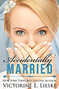 Accidentally Married by Victorine E. Lieske ebook deal