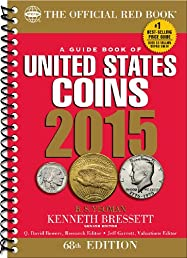 A Guide Book of United States Coins 2015: The Official Red Book Spiral (Official Red Book: A Guide Book of United States Coins (Spiral))