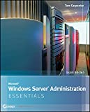 Microsoft Windows Server Administration Essentials