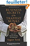 Business Secrets of the Trappist Monk...