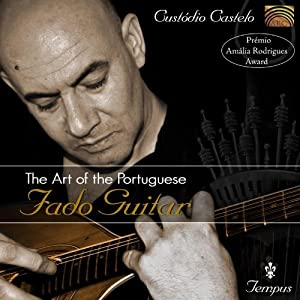 The Art Of The Portuguese Fado Guitar