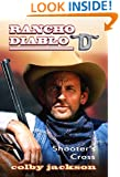 Shooter's Cross (Rancho Diablo Book 1)