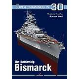 The Battleship Bismarck (Super Drawings in 3d) (Super Drawings 3D)