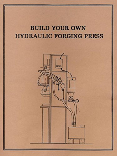 Build Your Own Hydraulic Forging Press (Hydraulic Forging Press compare prices)