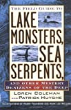 img - for Field Guide to Lake Monsters, Sea Serpents, and Other Mystery Denizensof the Deep book / textbook / text book