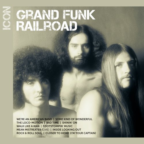 Grand Funk Railroad - Icon - Zortam Music