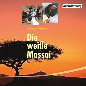 Die weiße Massai Audiobook