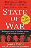 State of War: The Secret History of the CIA and the Bush Administration (0743270673) by Risen, James