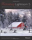 img - for Lightroom 5: Streamlining Your Digital Photography Process book / textbook / text book