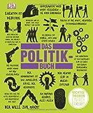 Das Politikbuch: Wichtige Theorien einfach erkl�rt
