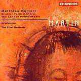 Frank Martin: Les Quatre Elements (The Four Elements)/In Terra Pax