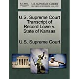 U.S. Supreme Court Transcript of Record Lowe v. State of Kansas