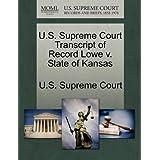 U.S. Supreme Court Transcript of Record Lowe v. State of Kansas