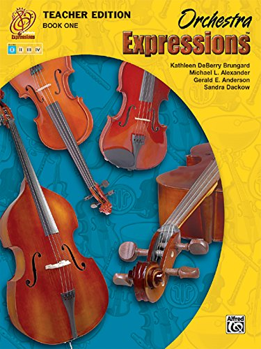 Orchestra Expressions, Book One Teacher Edition (Expressions Music Curriculum)