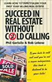 img - for Succeed in Real Estate Without Cold Calling! book / textbook / text book