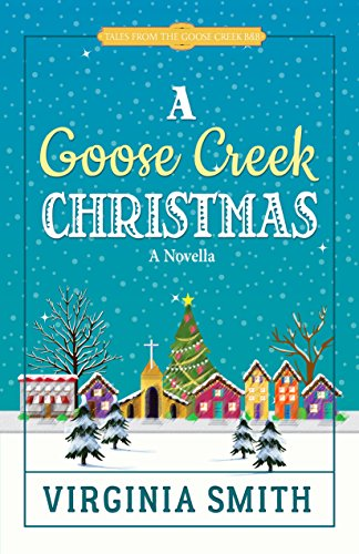 a-goose-creek-christmas-tales-from-the-goose-creek-bb-book-4