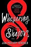 Whispering Shadows: A Novel (The Rising Dragon Series)