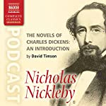 The Novels of Charles Dickens: An Introduction by David Timson to Nicholas Nickleby | David Timson