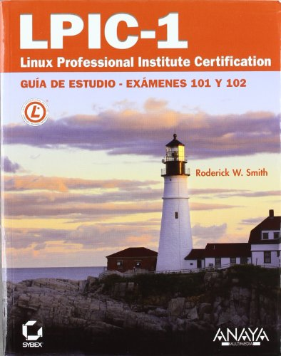 LPIC-1. Linux Professional Institute Certification (Titulos Especiales (anaya))