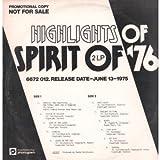 Highlights Of Spirit Of '76