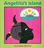 Angelina's Island (0374303495) by Winter, Jeanette
