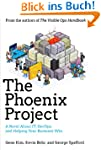 The Phoenix Project: A Novel About IT...