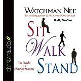 Sit Walk Stand: The Process of Christian Maturity