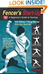Fencer's Start-Up: A Beginner's Guide...