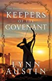 Keepers of the Covenant (The Restoration Chronicles Book #2): Volume 2