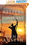 Keepers of the Covenant (The Restoration Chronicles Book #2)