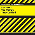 The Things They Carried: CliffsNotes Audiobook by Jill Colella Narrated by Tim Wheeler