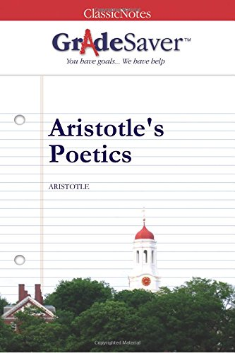 an analysis of aristotles poetics Aristotle's poetics explained the principles for drama according to aristotle, and his influence through the centuries by stefan stenudd.
