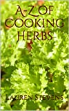 A-Z of Cooking Herbs