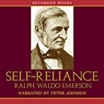 Self-Reliance | Ralph Waldo Emerson