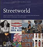 Best of National Geographic: Streetworld: Graffiti, Skateboards und Tattoos: Urbane Subkultur aus fnf Kontinenten