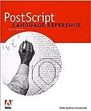 PostScript(R) Language Reference (3rd Edition)