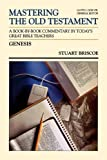 Genesis (Communicator's Commentary: Mastering the Old Testament) (Vol 1) (0849935407) by Briscoe, Stuart D.