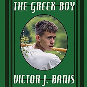 The Greek Boy | [Victor J. Banis]