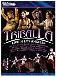Tribal LA: Live In Los Angeles Bellydance Superstars