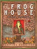 The Frog House (0525461744) by Mark Taylor