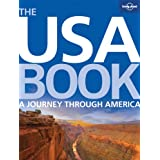 The USA Book: A Journey Through America (Lonely Planet General Pictorial)by Karla Zimmerman