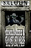 img - for Gunslingers & Ghost Stories book / textbook / text book