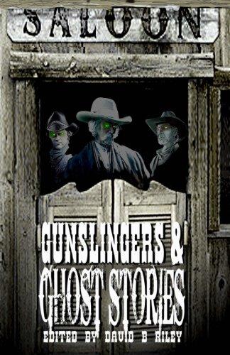 Gunslingers & Ghost Stories PDF