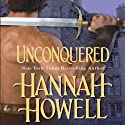 Unconquered Audiobook by Hannah Howell Narrated by Lulu Russell