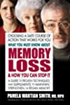 What You Must Know About Memory Loss...