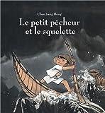 vignette de 'Le petit pêcheur et le squelette (Jiang hong Chen)'