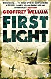 First Light (Penguin World War II Collection) - Geoffrey Wellum