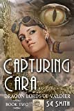 img - for Capturing Cara (Dragon Lords of Valdier: Book 2) book / textbook / text book