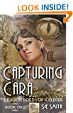 Capturing Cara (Dragon Lords of Valdier Book 2)