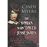 The Woman Who Loved Jesse James ~ Cindi Myers